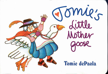 Tomie's Little Mother Goose by Iona Opie