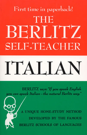 The Berlitz Self-Teacher -- Italian by Berlitz Editors