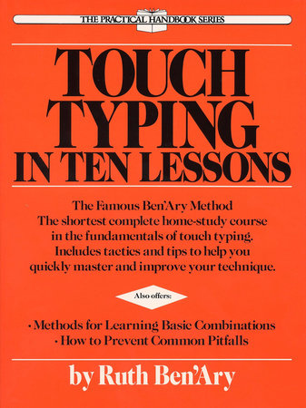 Touch Typing in Ten Lessons by Ruth Ben'ary