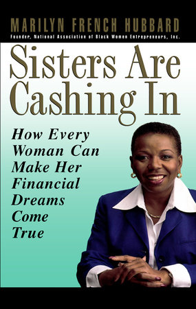 Sisters Are Cashing In by Marilyn French Hubbard