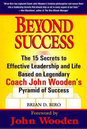Beyond Success By Brian D Biro Penguinrandomhousecom Books