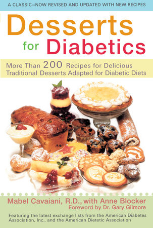 Desserts for Diabetics by Mabel Cavaiani and anne Blocker