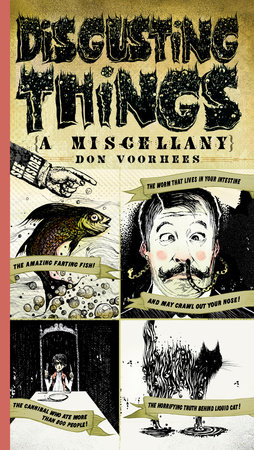 Disgusting Things: a Miscellany by Don Voorhees