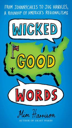 Wicked Good Words by Mim Harrison