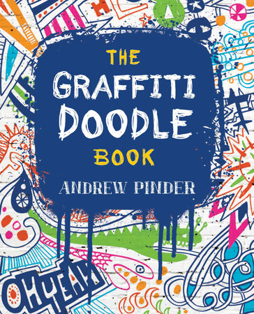 The Graffiti Doodle Book by Andrew Pinder