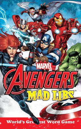 Marvel's Avengers Mad Libs by Paul Kupperberg