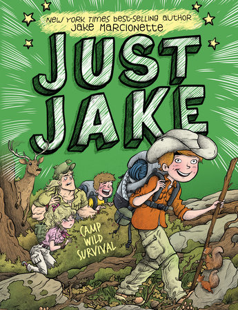 Just Jake: Camp Wild Survival #3 by Jake Marcionette; Illustrated by Victor Rivas Villa