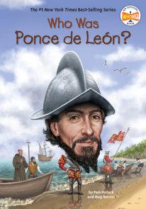 Who Was Ponce De Leon?