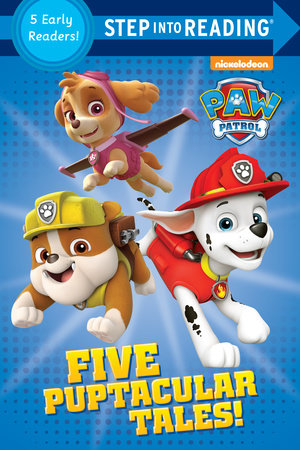 Five Puptacular Tales! (PAW Patrol) by Various