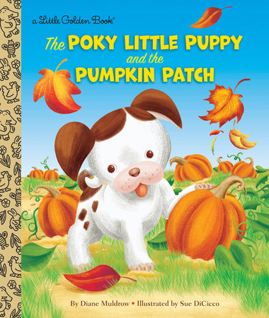 The Poky Little Puppy and the Pumpkin Patch by Diane Muldrow