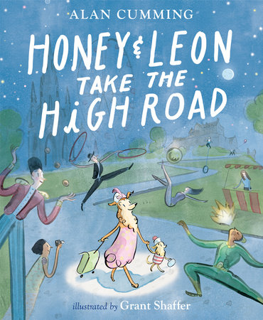 Honey & Leon Take the High Road by Alan Cumming