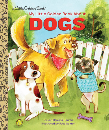 My Little Golden Book About Dogs by Lori Haskins Houran