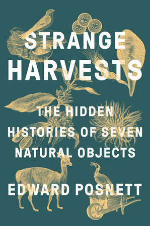 Strange Harvests by Edward Posnett