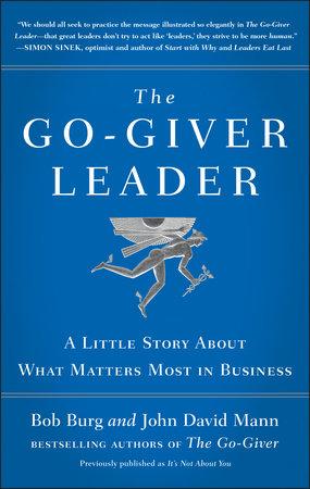 The Go-Giver Leader by Bob Burg and John David Mann
