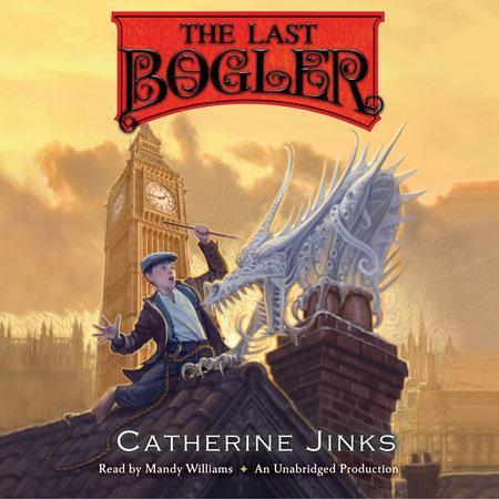 The Last Bogler by Catherine Jinks