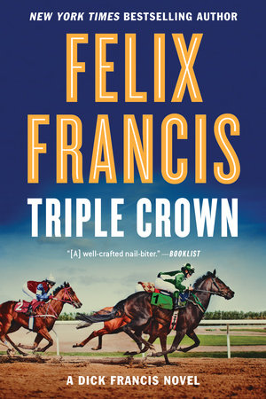 Triple Crown by Felix Francis