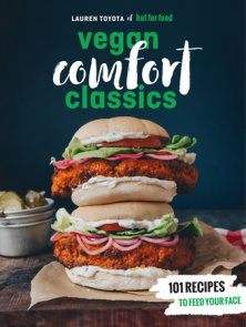 Hot for Food Vegan Comfort Classics