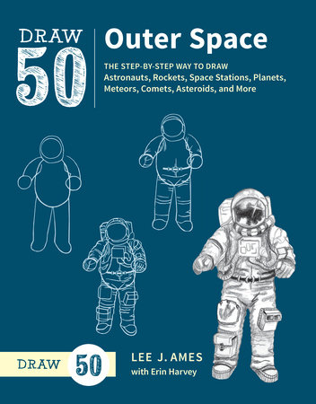 Draw 50 Outer Space by Lee J. Ames and Erin Harvey