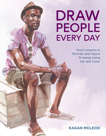 Draw People Every Day by Kagan McLeod