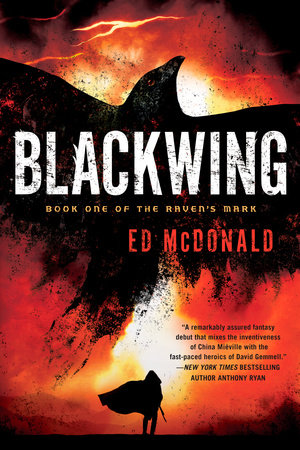 Blackwing by Ed McDonald