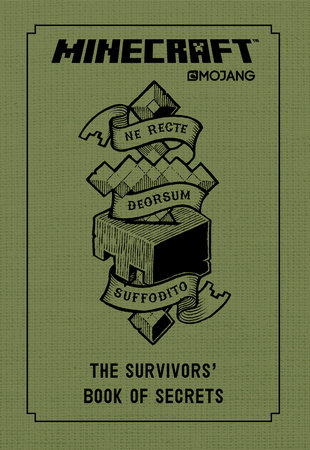 Minecraft: The Survivors' Book of Secrets by Mojang AB and The Official Minecraft Team