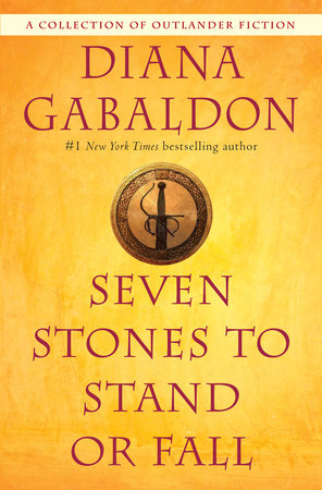 Seven Stones to Stand or Fall by Diana Gabaldon