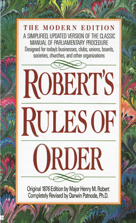 Robert's Rules of Order by Henry M. Robert
