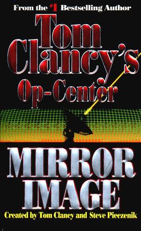 Mirror Image by Tom Clancy, Steve Pieczenik and Jeff Rovin