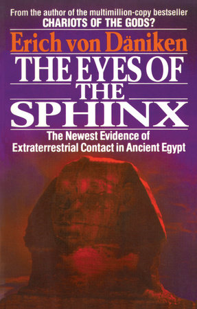 The Eyes of the Sphinx by Erich Von Daniken