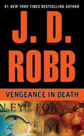 Vengeance in Death by J. D. Robb