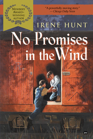 No Promises in the Wind (DIGEST) by Irene Hunt