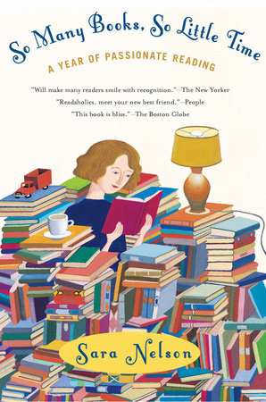 So Many Books, So Little Time by Sara Nelson