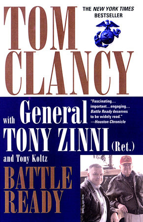 Battle Ready by Tom Clancy, Tony Zinni and Tony Koltz