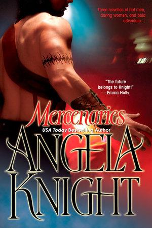 Mercenaries by Angela Knight
