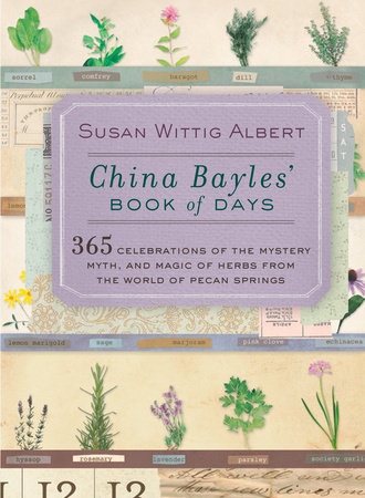 China Bayles' Book of Days by Susan Wittig Albert