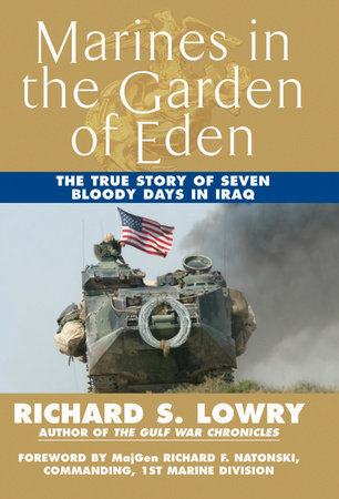 Marines in the Garden of Eden by Richard Lowry