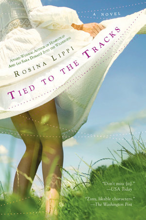 Tied to the Tracks by Rosina Lippi