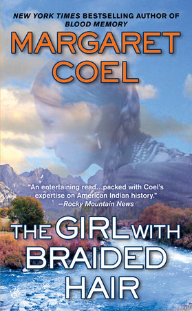 The Girl with Braided Hair by Margaret Coel