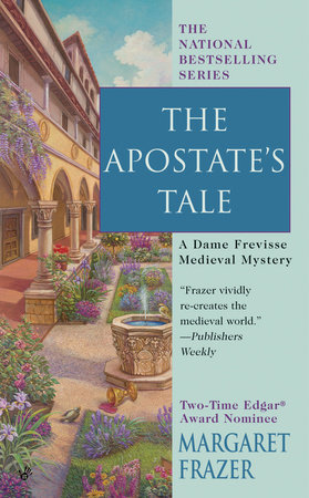 The Apostate's Tale by Margaret Frazer
