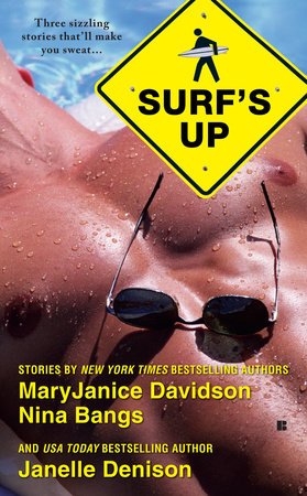 Surf's Up by MaryJanice Davidson, Nina Bangs and Janelle Denison