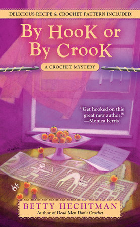 By Hook or by Crook by Betty Hechtman