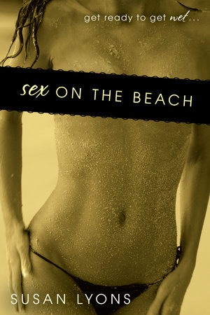 Sex On the Beach by Susan Lyons
