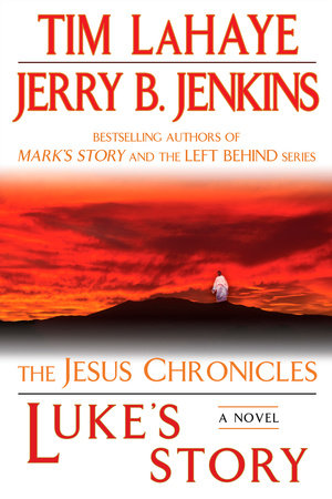 Luke's Story by Tim LaHaye and Jerry B. Jenkins