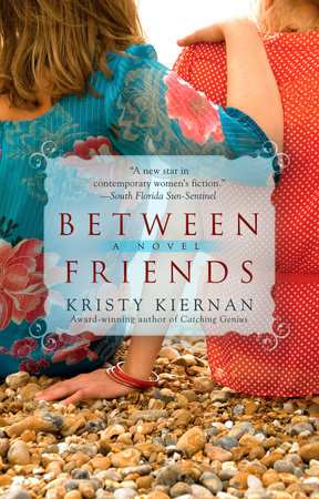 Between Friends by Kristy Kiernan