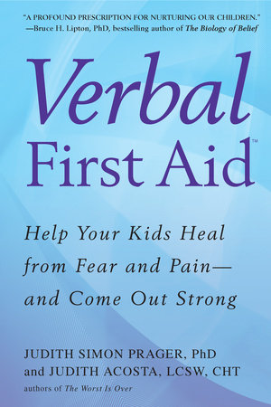 Verbal First Aid by Judith Simon Prager and Judith Acosta