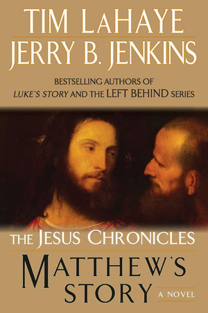Matthew's Story by Tim LaHaye and Jerry B. Jenkins