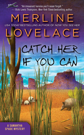 Catch Her If You Can by Merline Lovelace