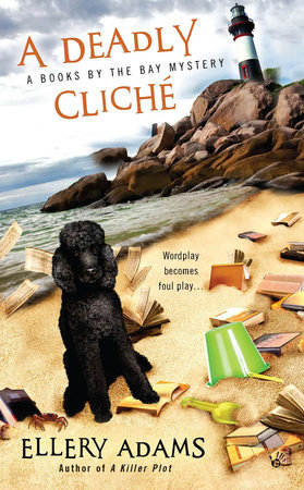 A Deadly Cliche by Ellery Adams