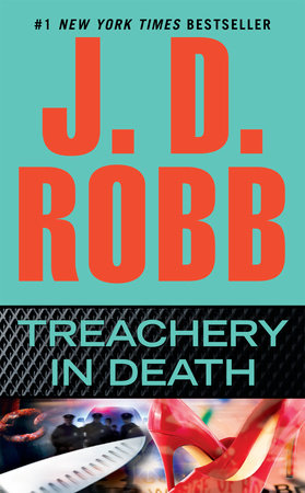 Treachery in Death by J. D. Robb