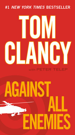 Against All Enemies by Tom Clancy and Peter Telep